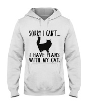 Sorry I Cant I Have Plans with My Cat Hooded Sweatshirt thumbnail