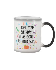 I Hope Your Birthday is as Good as Your Bum Color Changing Mug thumbnail
