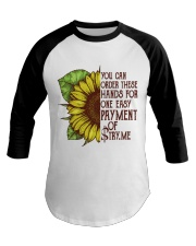 YOU CAN ORDER THESE HANDS Baseball Tee thumbnail