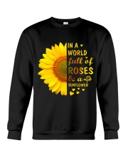 In a Wold full of Roses be a Sunflower Crewneck Sweatshirt thumbnail
