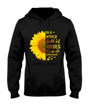 In a Wold full of Roses be a Sunflower Hooded Sweatshirt thumbnail