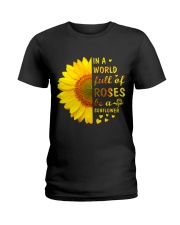 In a Wold full of Roses be a Sunflower Ladies T-Shirt thumbnail