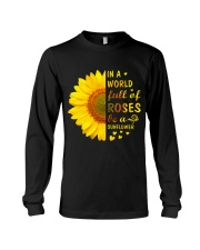 In a Wold full of Roses be a Sunflower Long Sleeve Tee thumbnail