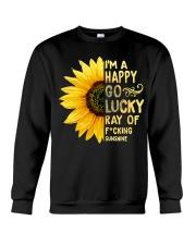 I'm a Happy Go Lucky Ray of Fucking Sunshine Crewneck Sweatshirt thumbnail