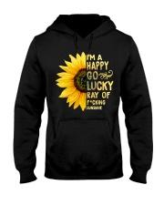 I'm a Happy Go Lucky Ray of Fucking Sunshine Hooded Sweatshirt thumbnail