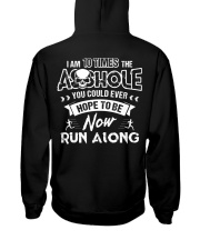 I'M 10 TIMES THE ASSHOLE YOU COULD EVER HOPE TO BE Hooded Sweatshirt tile