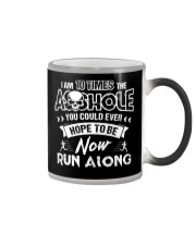 I'M 10 TIMES THE ASSHOLE YOU COULD EVER HOPE TO BE Color Changing Mug thumbnail