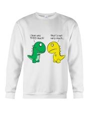 Funny Dinosaur - I Love You This Much Crewneck Sweatshirt thumbnail