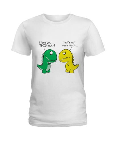 Funny Dinosaur - I Love You This Much