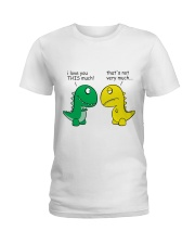 Funny Dinosaur - I Love You This Much Ladies T-Shirt thumbnail