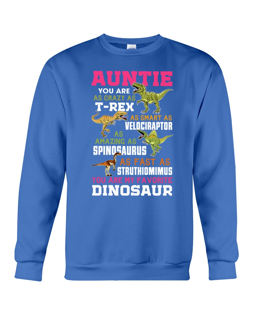 Auntie - You are my Favorite Dinosaur Crewneck Sweatshirt