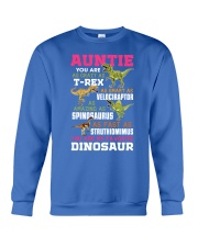 Auntie - You are my Favorite Dinosaur Crewneck Sweatshirt front