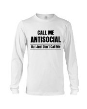CALL ME ANTISOCIAL BUT JUST DON'T CALL ME Long Sleeve Tee thumbnail