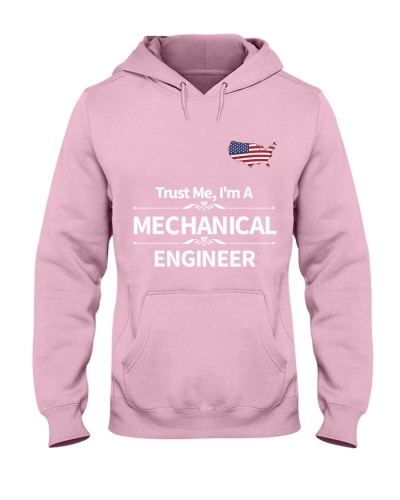 TRUST ME I Am a micanical engineer LIMITED EDTION
