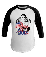4THOFJULY-INDEPENDENCE DAY- STAY HOME -SHIRTS Baseball Tee thumbnail