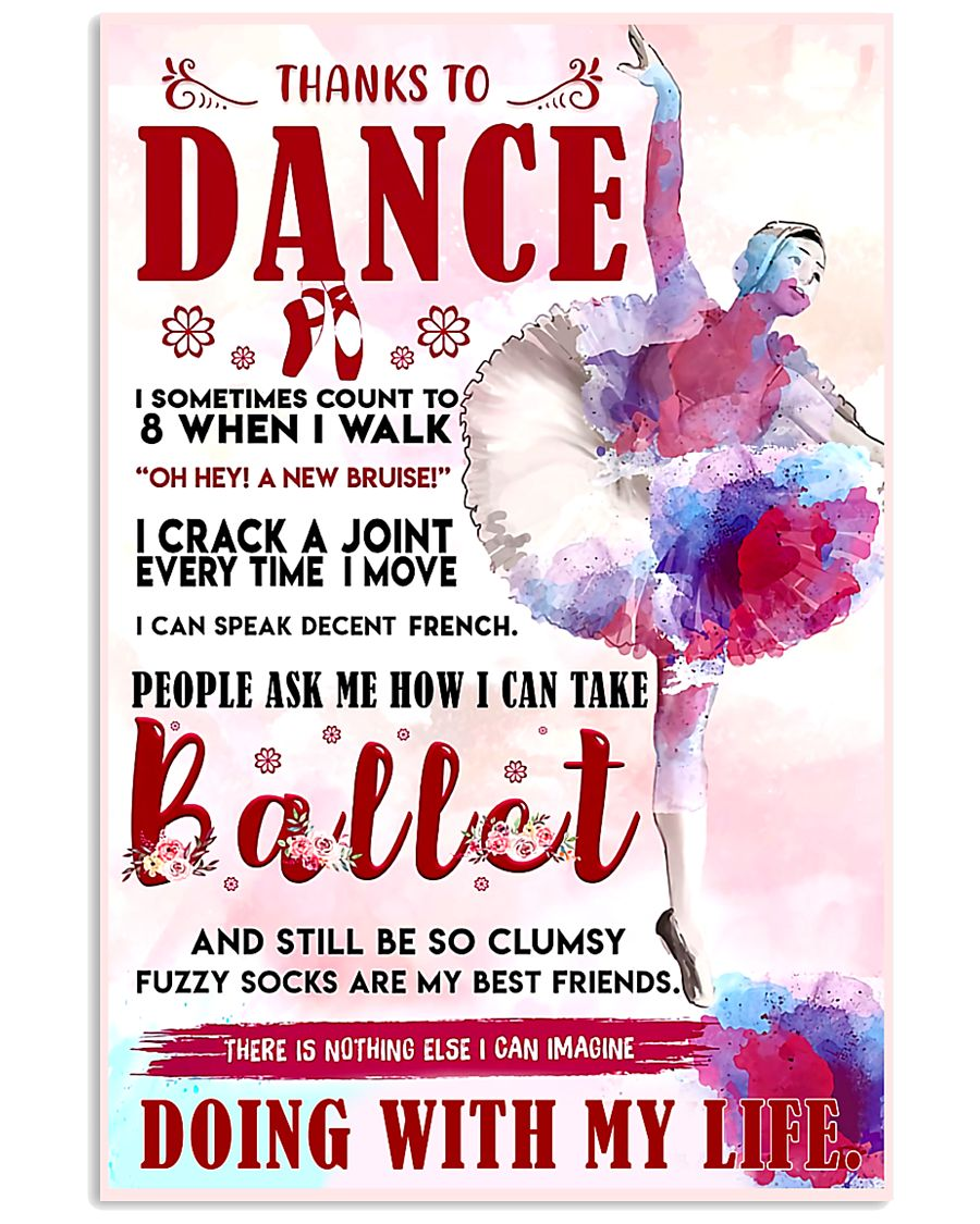 Ballet Thanks To Dance 11x17 Poster