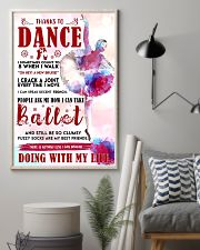 Ballet Thanks To Dance 11x17 Poster lifestyle-poster-1