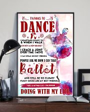 Ballet Thanks To Dance 11x17 Poster lifestyle-poster-2