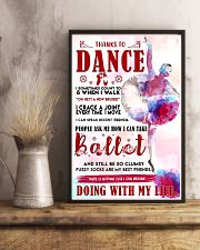 Ballet Thanks To Dance 11x17 Poster lifestyle-poster-3