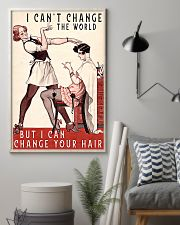 Hairdresser Changes Your Hair 11x17 Poster lifestyle-poster-1