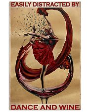 Ballet Easily Distracted By Dance And Wine  11x17 Poster front