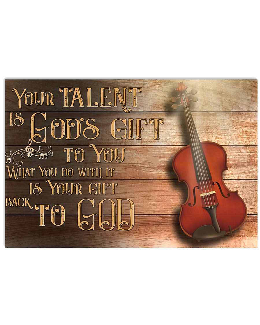 Viola - Your talent is god's gift 17x11 Poster
