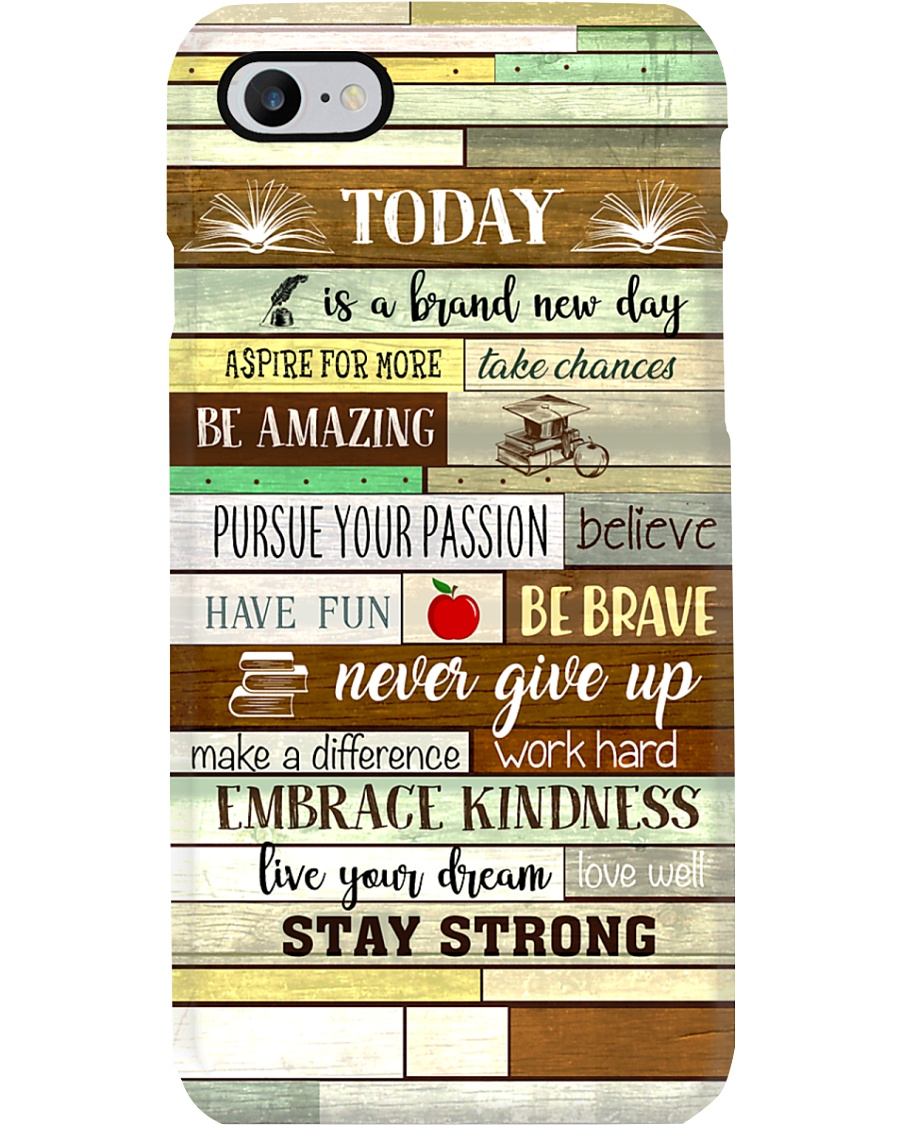 Teacher Today Is A Brand New Day Phone Case