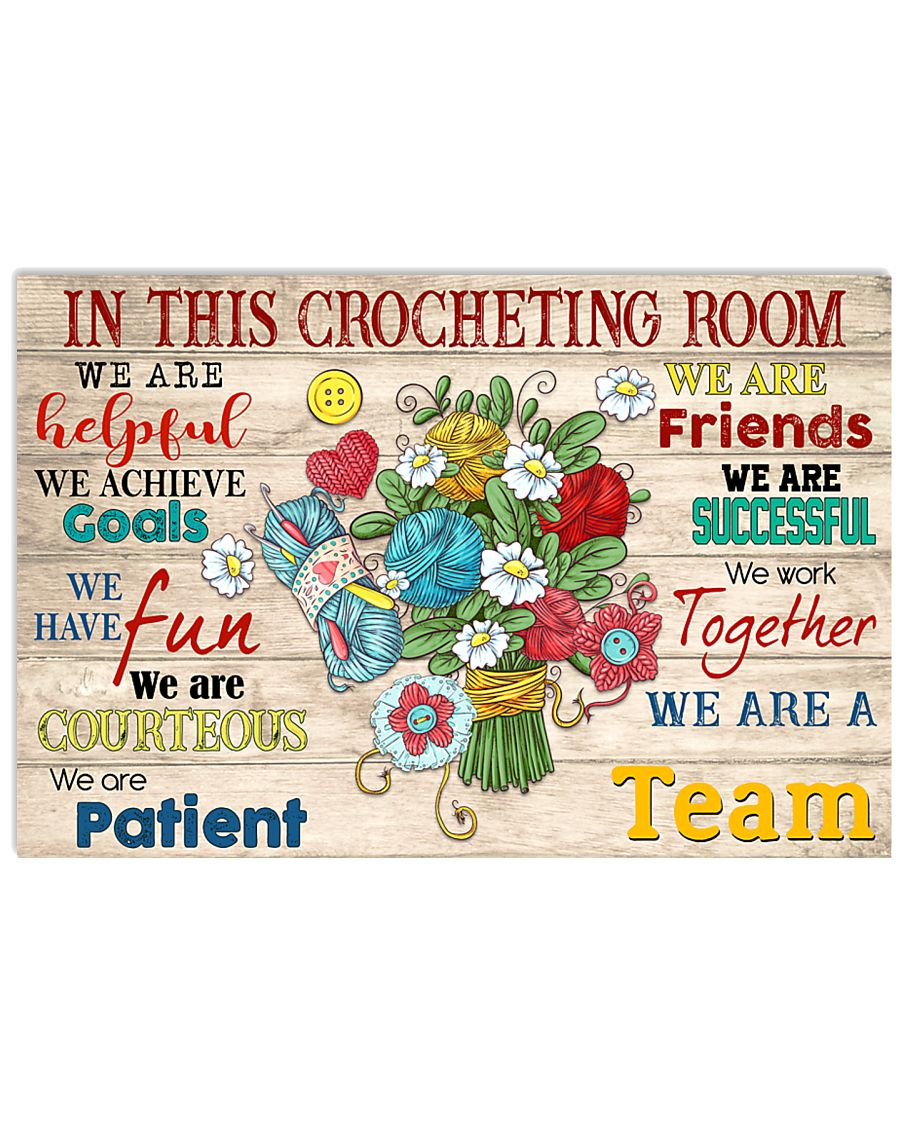 In This Crocheting Room We Are A Team 17x11 Poster