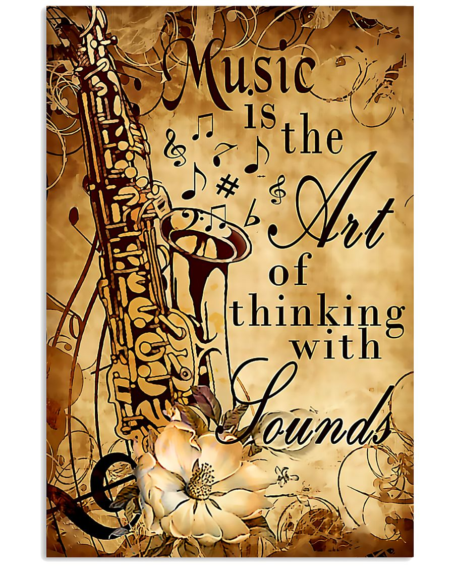 Saxophone The art of thinking with sounds 11x17 Poster