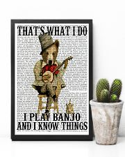 Play Banjo And Know Things 11x17 Poster lifestyle-poster-8