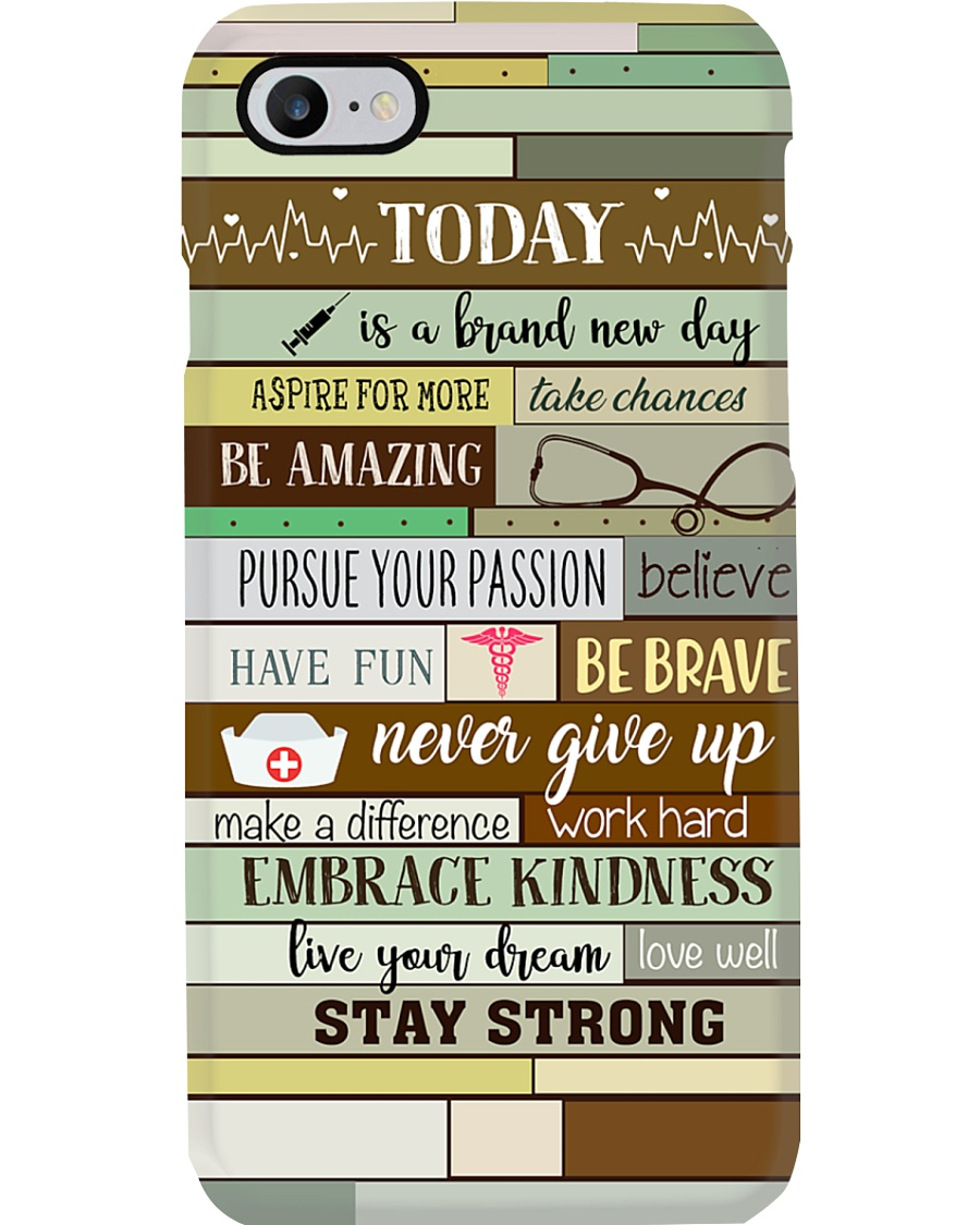 Nurse Today Is A Brand New Day Phone Case