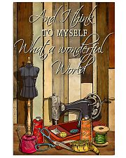 Sewing I Think To Myself What A Wonderful World 11x17 Poster front