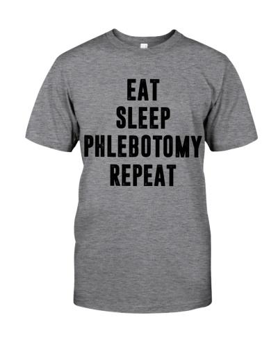 Eat Sleep Phlebotomy Repeat