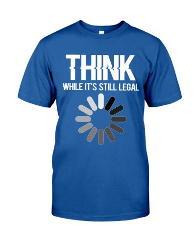 Science Think while it's still legal