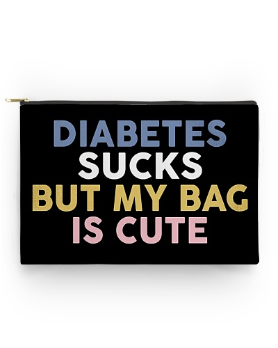 Diabetes Sucks But My Bag Is Cute