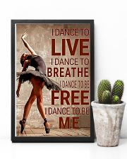 Ballet - I dance to live I dance to breathe  11x17 Poster lifestyle-poster-8