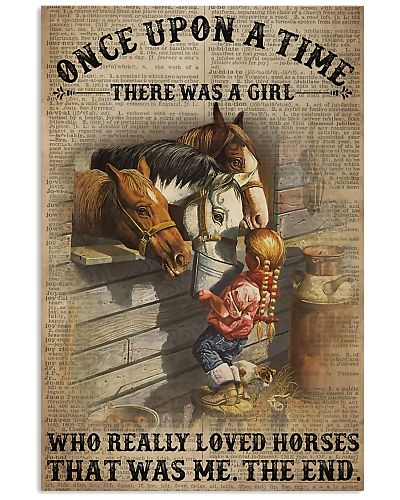 There was a girl who really loved horses