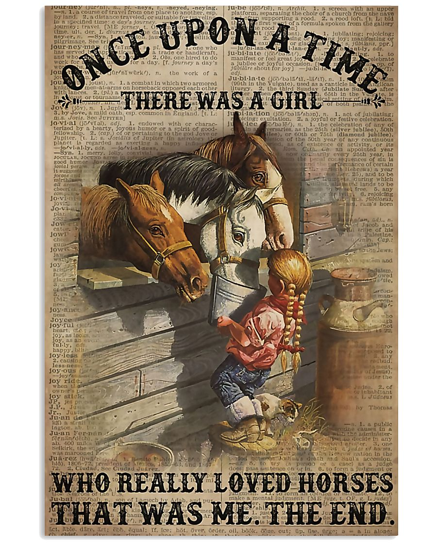 There was a girl who really loved horses 11x17 Poster