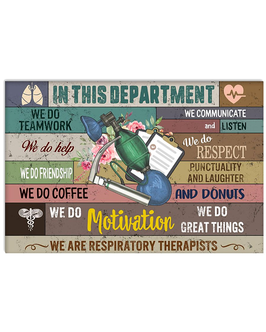 In This Department We Are Respiratory Therapists 17x11 Poster