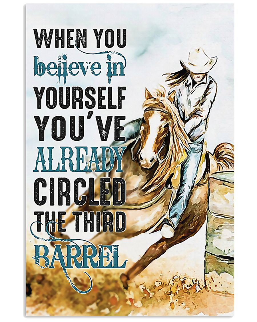 Horse Girl You've Already Circled The Third Barrel 11x17 Poster