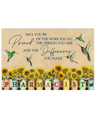 Pharmacist May You Be Proud Of The Work You Do