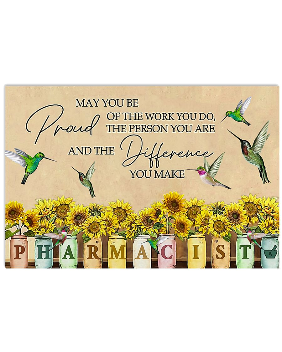 Pharmacist May You Be Proud Of The Work You Do 17x11 Poster