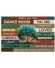 Ballet - When you enter dance room - You are loved 17x11 Poster front