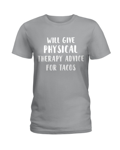 Give Physical Therapy for Tacos
