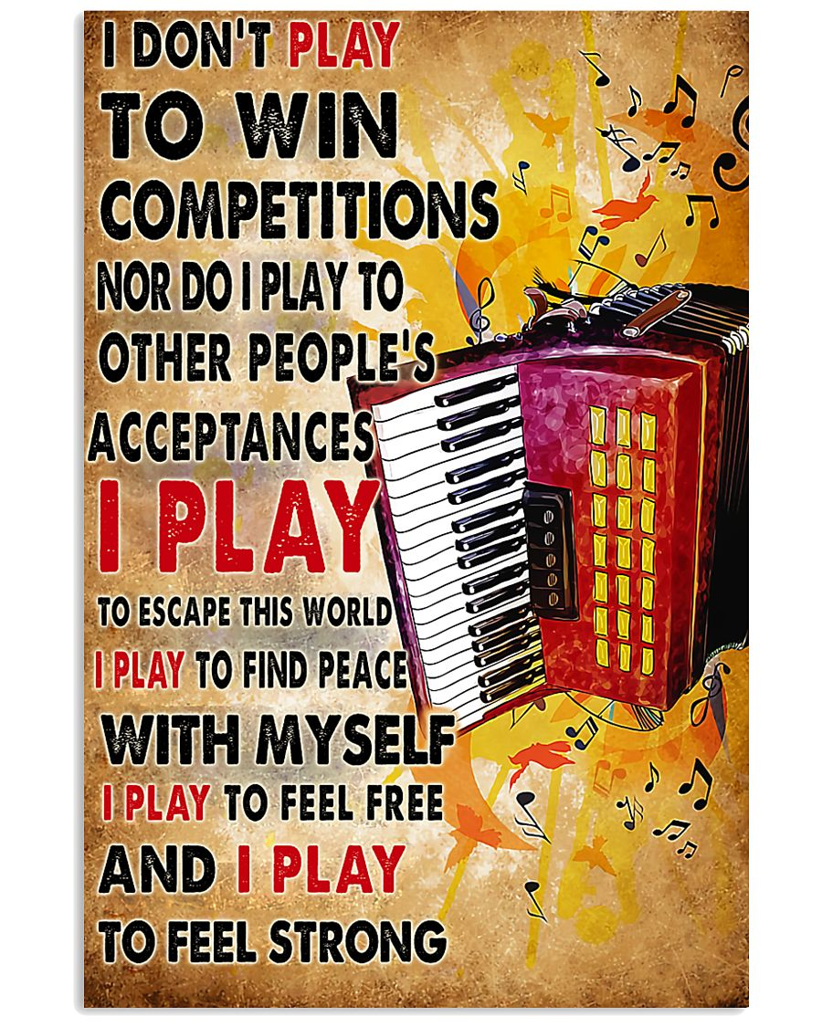 Accordionist I Don't Play To Win Competitions 11x17 Poster