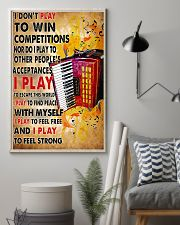 Accordionist I Don't Play To Win Competitions 11x17 Poster lifestyle-poster-1
