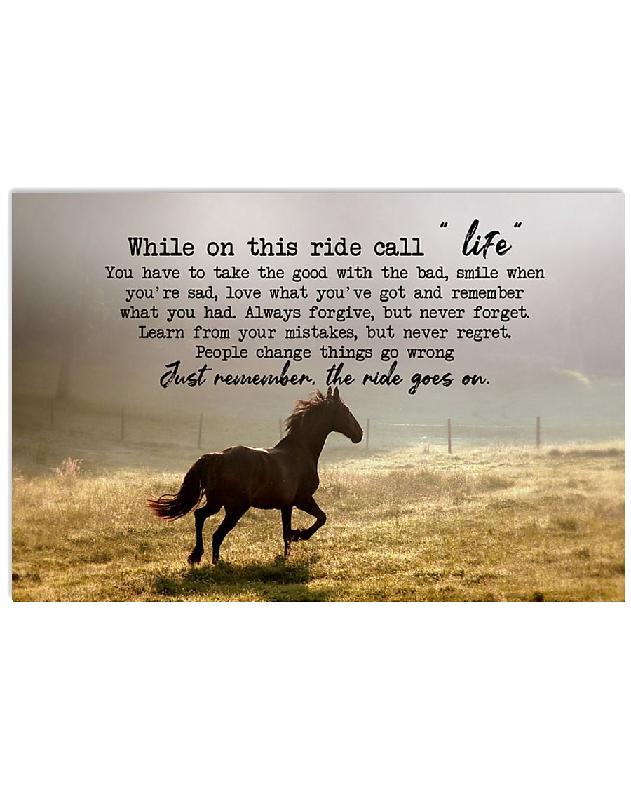 Horse Girl - While on this ride call life 17x11 Poster