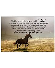 Horse Girl - While on this ride call life 17x11 Poster front