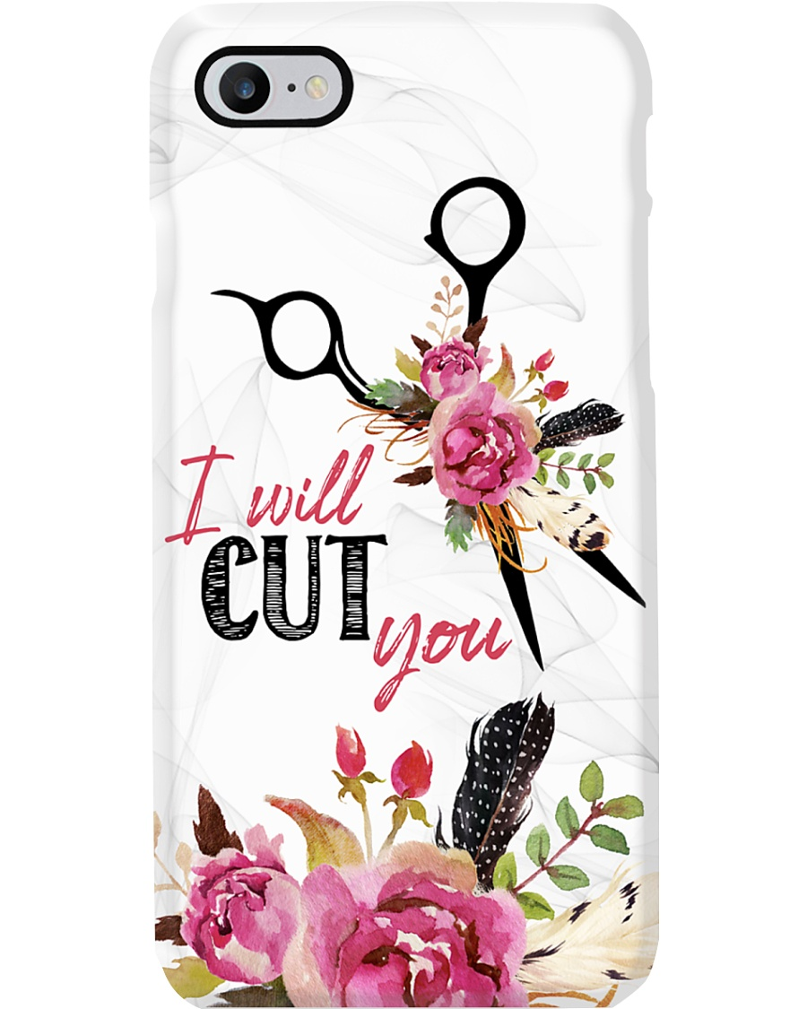 Hairstylist I will Cut You Phone Case