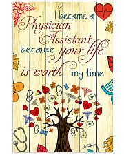 Physician Assistant Your Life Is Worth My Time 11x17 Poster front